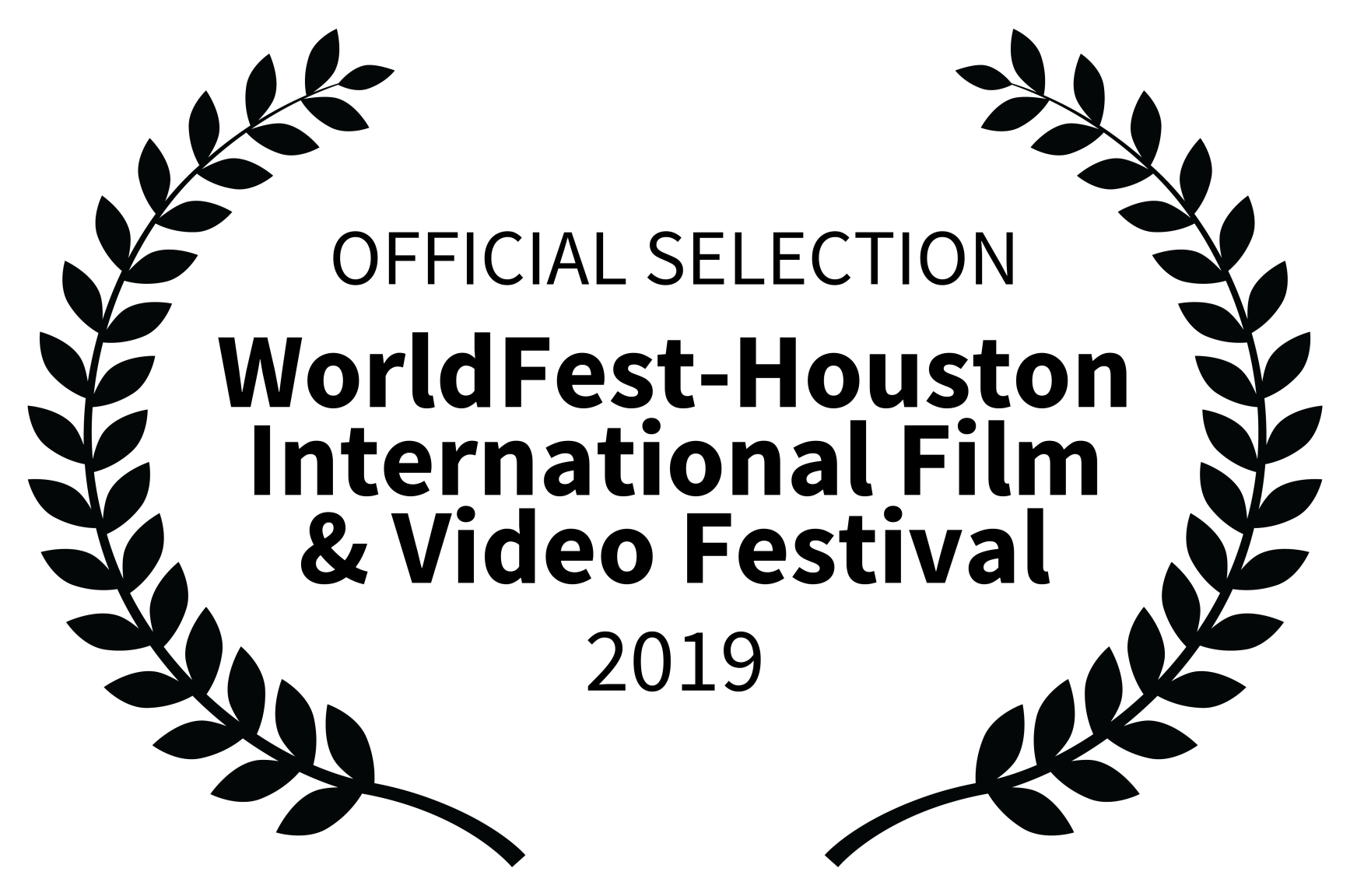 OFFICIAL SELECTION - WorldFest-Houston International Film Video Festival - 2019